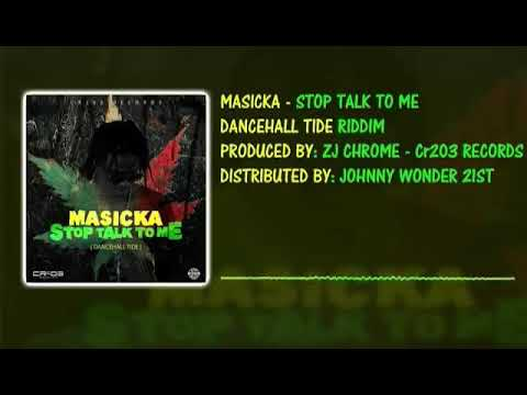 MASICKA - STOP TALK TO ME (Preview)