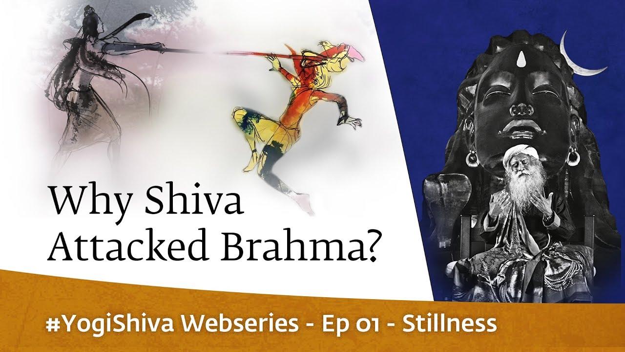 Download #YogiShiva Webseries Ep 01 - Stillness   Why Shiva Attacked Brahma