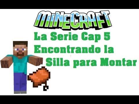 Serie De Minecraft En Supervivencia Cap 5 Encontrando Silla Para