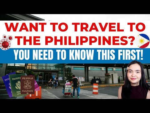 FILIPINOS, BALIKBAYANS & FOREIGNERS MUST KNOW THIS BEFORE TRAVELING TO THE PHILIPPINES THIS 2021