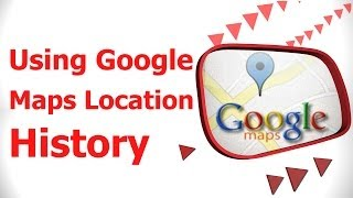 Using Google Maps Location History Free HD Video