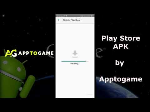 How To Download Play Store APK For Android, IOS, PC By Apptogame