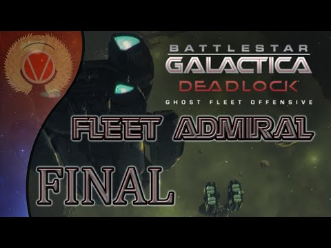 Battlestar Galactica Deadlock Ghost Fleet Offensive Fleet Admiral FINAL (Round 2 Toaster)