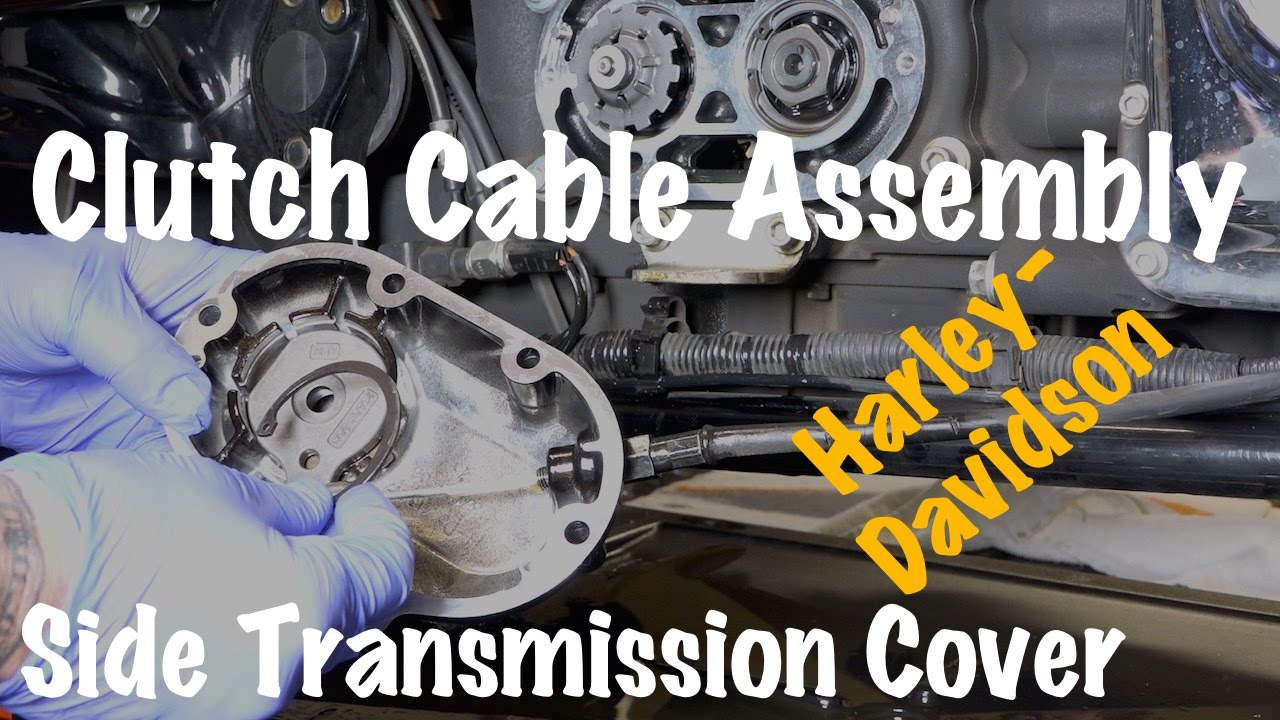 remove harley clutch cable assembly side transmission cover