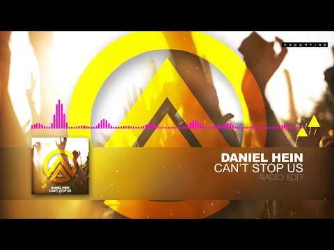 Daniel Hein - Can't Stop Us (Radio Edit)