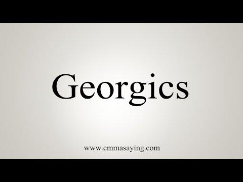 How To Pronounce Georgics