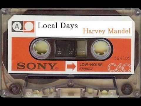 LOCAL DAYS / Harvey Mandel