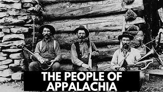Mist-Covered Mountains: The People of Appalachia