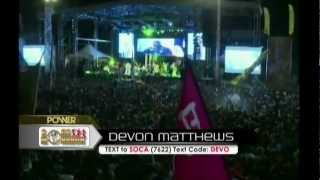 DEVON MATTHEWS -START IT UP LIVE SOCA MONARCH 2013