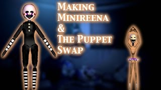 (FNAF | Speed Edit) Making Minireena And The Puppet Swap