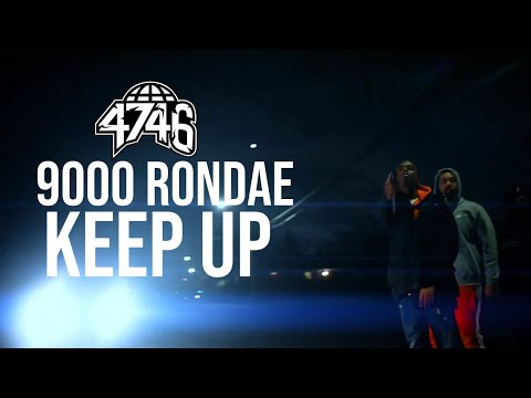 9000 Rondae -  Keep Up (Official Music Video)