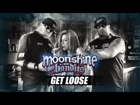 Moonshine Bandits - Get Loose (from Whiskey and Women)