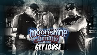 Moonshine Bandits - Get Loose Featuring Derrty D (from Whiskey and Women)