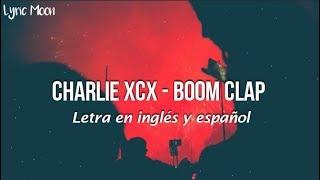Charli XCX - Boom Clap (Letra en inglés y español)