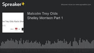 Shelley Morrison Part 1 (made with Spreaker)