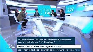 Fabien Clain : la mort du Français de Daech ? Les questions SMS #cdanslair 22.02.2019