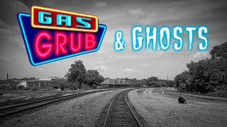 Wreck of the Old 97 - Gas, Grub, and Ghosts