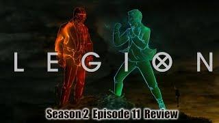 Legion Season 2 Episode 11 Finale  Review / Reaction