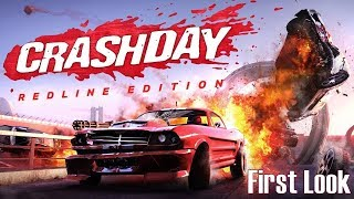 Crashday Redline Edition I First Look ► Erster Eindruck Test Gameplay [Deutsch/HD]