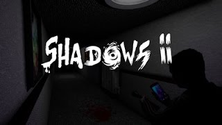 Shadows 2 Gameplay! No Commentary!