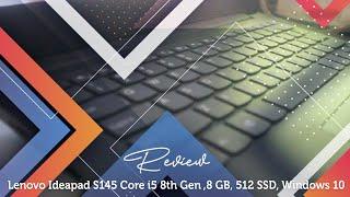 Review Lenovo Ideapad S145 Core i5 8th Gen ,8 GB, 512 SSD, Windows 10