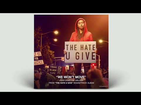 Arlissa - We Won't Move (Instrumental From The Hate U Give Official Soundtrack)