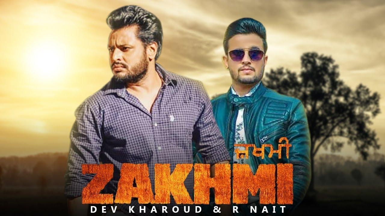 Zakhmi (Title Track)   R Nait   Dev Kharoud   New Punjabi Song   Reelan Wala Deck R nait   Gabruu