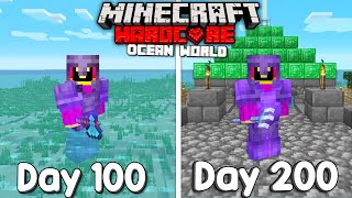 I Survived 200 Days Of Hardcore Minecraft In An Ocean Only World.