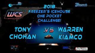#4 - Tony CHOHAN vs Warren KIAMCO - The 2018 Freezer's Icehouse 1-Pocket Challenge!