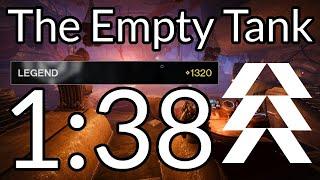 Legend The Empty Tank Speedrun - 1:38 (Hunter)