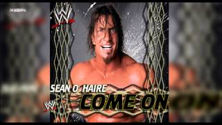 "WWE: ""Come On"" (Sean O"