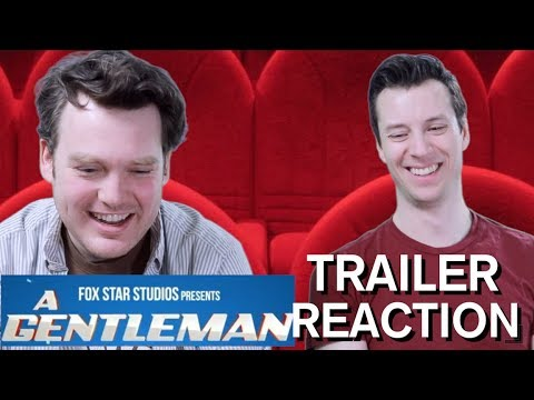 A Gentleman - Trailer Reaction