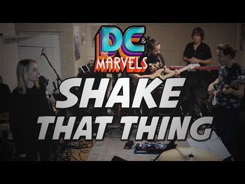 DC & The Marvels - Shake That Thing