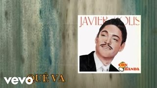 Javier Solís - Que Va ((Cover Audio)(Video))