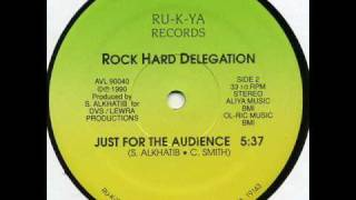 Rock Hard Delegation - Just for the Audience (Ru-K-Ya 1990)