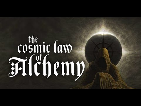 the Cosmic Law of Alchemy