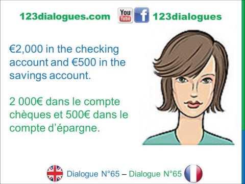 Dialogue 65 - English French Anglais Français - Open A Bank Account - Ouvrir Un Compte Bancaire