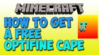 OPTIFINE CAPE FREE 100% WORKING 2016 [UPDATED]