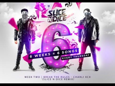 Break The Rules Charli Xcx Slice N Dice Remix Free Download Youtube