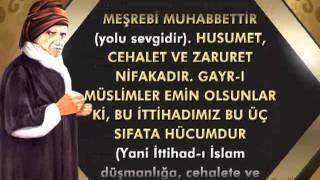 Bediuzzaman Hazretleri,  İttihadı İslam'ın en büyük farz vazife olduğunu söylüyor.