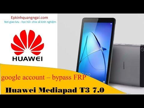 Huawei Mediapad T3 BG2-U01 Xóa Google Account 7.0