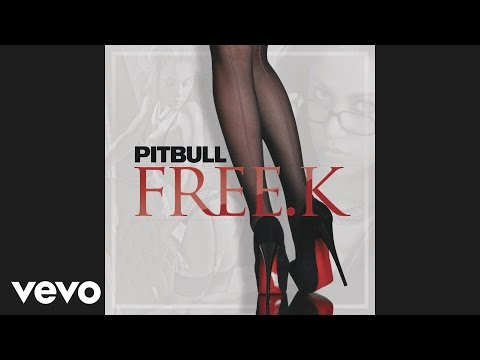 Pitbull - FREE.K (Audio)