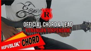 """REPVBLIK """" KENANGAN TERPENDAM """" ( OFFICIAL GUITAR CHORD & LEAD )"""