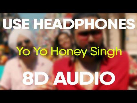 Yo Yo Honey Singh – MAKHNA Video Song (8D AUDIO)