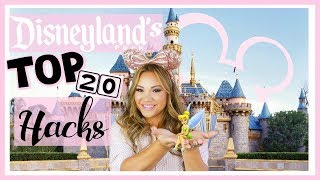 Disneyland's Top 20 Hacks   How to do Disneyland like a Pro!
