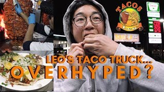Leos Taco Truck... Overrated? (An Unbiased Review)