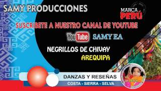 AUDIO NEGRILLOS DE CHIVAY AREQUIPA