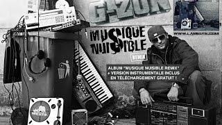 """G-ZON - ALBUM INSTRUMENTAL COMPLET """"Musique Nuisible Remix"""" (2015/2016)"""
