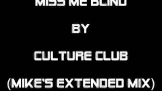 MISS ME BLIND by Culture Club (Mike
