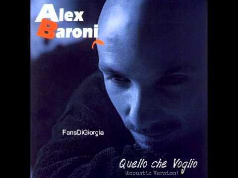 Alex Baroni - Quello Che Voglio (Sei Tu o Lei) [Acoustic Version]